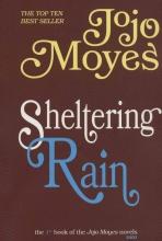 جوجو مویز 1 (باران سرپناه : SHELTERING RAIN)(انگلیسی)